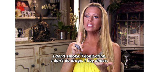 """""""Je ne fume pas. Je ne bois pas. Je ne me drogue pas. J'achète des chaussures"""""""